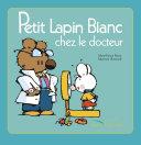 Petit Lapin Blanc chez le docteur Book