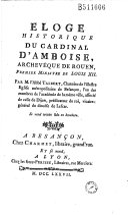 Eloge historique du cardinal d'Amboise... par M. l' abbé Talbert...