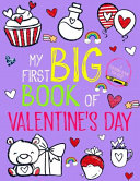 My First Big Book Of Valentine's Day Coloring Book For Kids