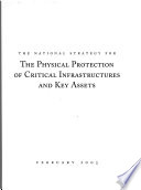 National Strategy for the Physical Protection of Critical Infrastructures and Key Assets