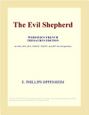 The Evil Shepherd (Webster's French Thesaurus Edition) Book Online