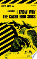 Cliffsnotes On Angelou S I Know Why The Caged Bird Sings Book
