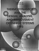 Thermodynamics and the Design  Analysis  and Improvement of Energy Systems  1993
