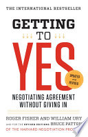 Getting to Yes, Negotiating Agreement Without Giving In by Roger Fisher,William L. Ury,Bruce Patton PDF