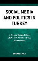 Social Media and Politics in Turkey