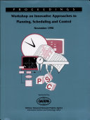 Innovative Approaches to Planning  Scheduling and Control