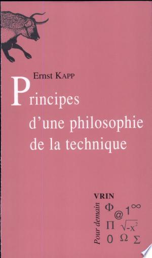 Download Principes d'une philosophie de la technique Free Books - Book Dictionary