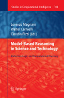 Model Based Reasoning in Science and Technology