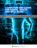 Computers and Games for Mental Health and Well-Being