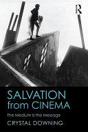 Salvation from Cinema