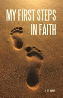 My First Steps in Faith