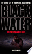 Black Water  By Strength and By Guile