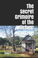 The Secret Grimoire of the Witches  Cottage