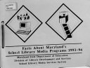 Facts about Maryland s School Library Media Programs