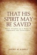 That His Spirit May Be Saved Pdf/ePub eBook