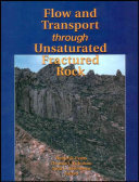 Flow And Transport Through Unsaturated Fractured Rock Book PDF