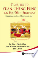 Tributes to Yuan Cheng Fung on His 90th Birthday