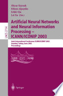 Artificial Neural Networks and Neural Information Processing     ICANN ICONIP 2003