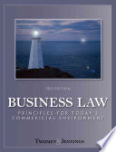 """Business Law: Principles for Today's Commercial Environment"" by David P. Twomey, Marianne M. Jennings"