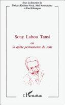 Pdf Sony Labou Tansi ou La quête permanente du sens Telecharger