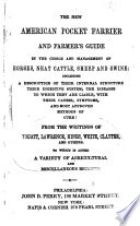 The New American Pocket Farrier and Farmer s Guide in the Choice and Management of Horses  Neat Cattle  Sheep and Swine Book