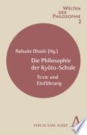Die Philosophie der Kyôto-Schule  : Texte und Einführung