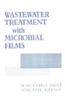 Wastewater Treatment With Microbial Films Book PDF