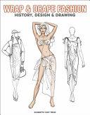 Wrap & Drape Fashion