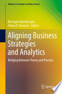 Aligning Business Strategies and Analytics Book