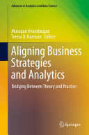 Aligning Business Strategies and Analytics