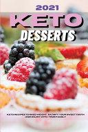 2021 Keto Desserts