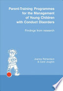 Parent Training Programmes For The Management Of Young Children With Conduct Disorders