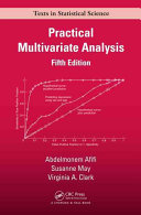 Practical Multivariate Analysis  Fifth Edition