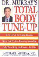 Doctor Murray s Total Body Tune Up