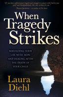 When Tragedy Strikes Pdf/ePub eBook