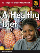 Books - Junior African Writers Series Health & Environment: 10 Things You Should Know About: A Healthy Diet | ISBN 9781408230756