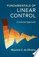 Fundamentals of Linear Control