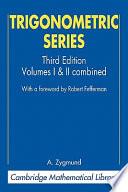 Trigonometric Series by A. Zygmund PDF