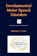 Developmental Motor Speech Disorders Book PDF