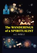 The Wanderings of a Spiritualist Pdf/ePub eBook