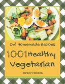 Oh 1001 Homemade Healthy Vegetarian Recipes
