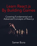 Learn React. Js by Building Games