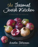 Seasonal Jewish Kitchen