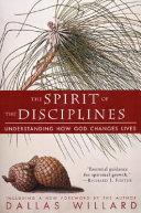 The Spirit of the Disciplines   Reissue