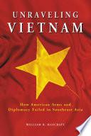 Unraveling Vietnam