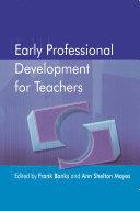 Early Professional Development for Teachers