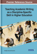 Teaching Academic Writing as a Discipline specific Skill in Higher Education