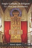 Anglo-Catholic in Religion [Pdf/ePub] eBook