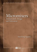 Micromixers: Fundamentals, Design, and Fabrication