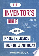 The Inventor s Bible  3rd Edition Book